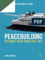 Chandler- Peacebuilding _ The Twenty Years' Crisis, 1997-2017  (2017, Palgrave Macmillan)