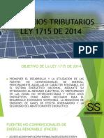 Ley 1715 de 2014 -Beneficios Tributarios
