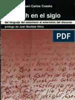 Sneh-Cosaka - La Shoah en el siglo - del lenguaje del exterminio al exterminio del discurso.pdf