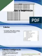Aula 7 -Tabelas e Impressão
