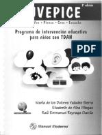 JUVEPICE. Programa de Intervención Educativa para Niños con TDAH 2da. Edición María de los Dolores Valadez Sierra