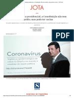 Para a insensatez presidencial, a Constituição não tem remédio, mas pode ter vacina - Diogo Werneck, Eduardo Jordao.pdf