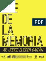 Exposición Eje de la Memoria Avenida Jorge Eliécer Gaitán (Av26)