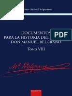 Documentos Para La Historia Del General D. Manuel Belgrano TVIII