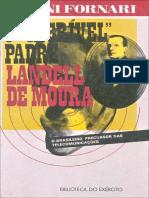 Ernani Fornari - O Incrível Padre Landell de Moura - Exército Editora 1984