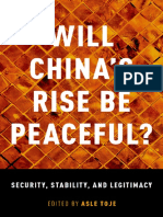 Asle Toje - Will China's Rise Be Peaceful__ The Rise of a Great Power in Theory, History, Politics, and the Future-Oxford University Press, USA (2018).pdf