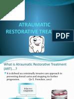 ATRAUMATIC RESTORATIVE TREATMENT.pptx