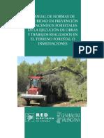Manual de Normas de Seguridad en Prevención de Incendios Forestales en la Ejecución de Obras y Trabajos realizados en Terreno Forestal o Inmediaciones. Resumen práctico Decreto 7-2004 (9,6Mb)