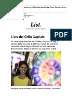 Grillo Capitale. La campagna elettorale a 5Stelle e la giunta Raggi. Fuoco, fiamme e idranti, l'immigrazione a Roma.