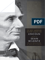 Sean Wilentz (eds.) - The Best American History Essays on Lincoln