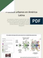 Procesos urbanos en América Latina