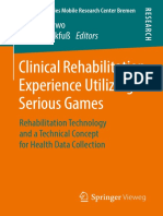 [Advanced Studies Mobile Research Center Bremen] Michael Lawo, Peter Knackfuß - Clinical Rehabilitation Experience Utilizing Serious Games (2018, Springer Fachmedien Wiesbaden_Springer Vieweg).pdf