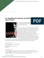 Livro Jó_ Santificação Através do Sofrimento (John Piper) - Download, comparar e comprar melhor preço