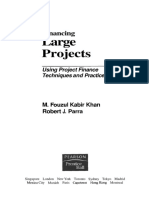 Fouzul Khan, Robert Parra - Financing Large Projects_ Using Project Finance Techniques and Practices-Prentice Hall (2003).pdf