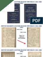 BRITISH RAILWAYS EASTERN REGION TIMETABLES 1961 AND 1962.pptx