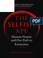 The Selfish Ape Human Nature And Our Path To Extinction by Nicholas P. Money (z-lib.org)