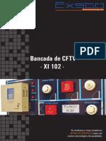 Bancada de CFTV - XI 102