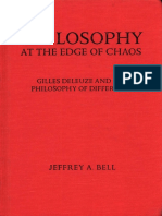 Bell, Jeffrey A. - Philosophy at the Edge of Chaos. Gilles Deleuze and Philosophy of Difference