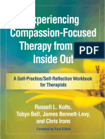 Kolts, R. L., Bell, T., Bennett-Levy, J., & Irons, C. (2018). Experiencing compassion-focused therapy from the inside out A self-practiceself-reflection workbook for thera.pdf