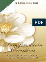 Transformación Creativa - Choa Kok Sui
