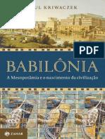 Babilonia -A Mesopotamia e o nascimento da civilização - kriwaczek.pdf