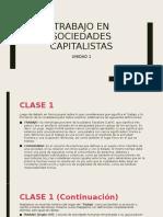 UNIDAD 1 - El trabajo y el Capitalismo - Clase zoom (1)