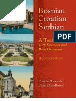 Bosnian, Croatian, Serbian. a Textbook With Exercises and Basic Grammar