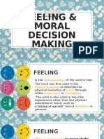 Feeling and Moral Decision Making