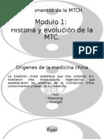 Historia y Evolución de la MTCH