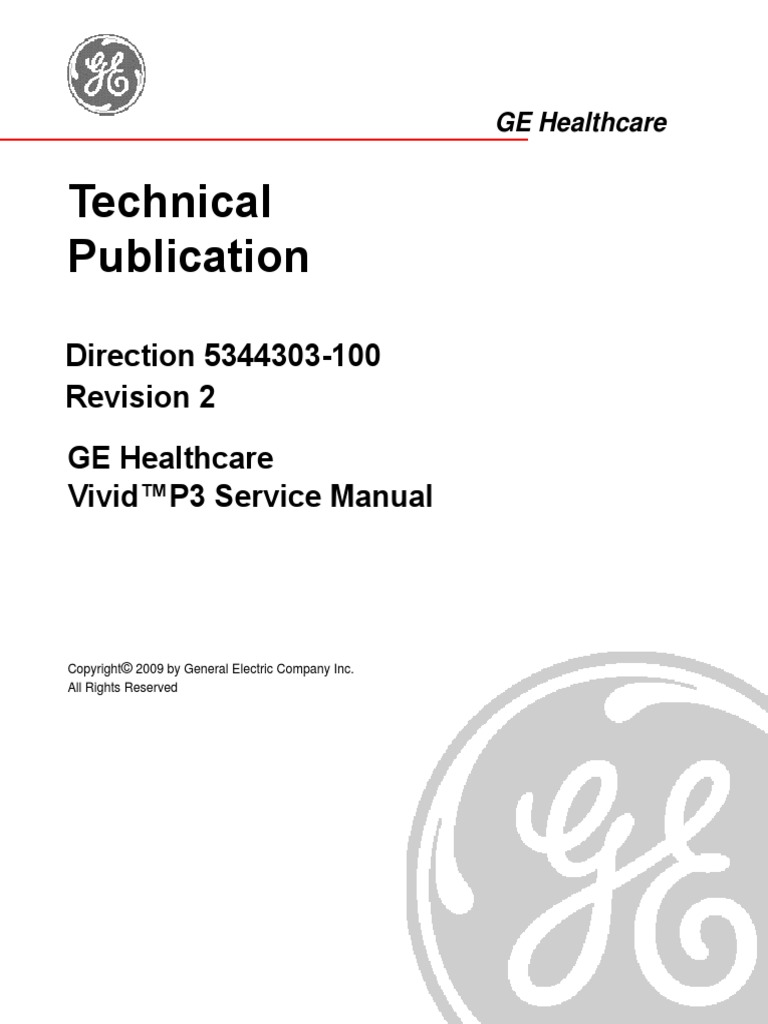 Technical Publication Direction 5344303 100 Revision 2 Ge Healthcare Vivid P3 Service Manual Electromagnetic Compatibility Technology Engineering