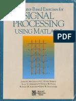 [MATLAB curriculum series.] James H. McClellan, C. Sidney Burrus, Alan V. Oppenheim, Thomas W. Parks, Ronald W. Schafer, Hans W. Schuessler - Computer-Based Exercises for Signal Processing Using MATLAB 5 (1998, Pren.pdf