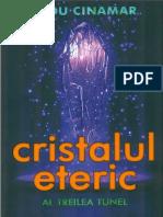 Radu Cinamar - Cristalul eteric (A5)