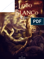 Abel Murillo- El lobo blanco (El legado de la Profecia 01)