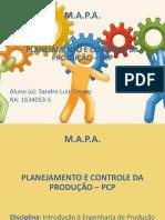 MAPA - PLANEJAMENTO E CONTROLE DA PRODUÇÃO