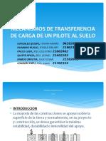 MECANISMOS DE TRANSFERENCIA DE CARGA DE UN PILOTE - GRUPO 8.pptx