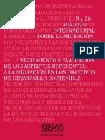 OIM - 2017 -  Dialogo internacional sobre migracion N°26 Seguimiento y evaluación de los aspectos referentes a la migración en los objetivos de desarrollo sostenible