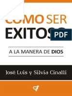 4 - Cómo Ser Exitoso a La Manera de Dios - José Luis y Silvia Cinalli