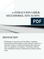 INTERACCION LIDER, SEGUIDORES, SITUACION