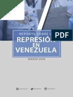 REPORTE SOBRE LA REPRESIÓN EN VENEZUELA. MARZO 2020