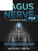 Vagus Nerve Exercises This Guide Will Teach You the Secrets to Activate Your Natural Healing Power Through Vagus Nerve Stimulation.Improve Your Ability to Overcome Anxiety,Depression,Trauma and More b (z-lib.org).epub