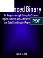 Advanced Binary for Programming and Computer Science Logical Bitwise and Arithmetic Operations and Data Encoding and Representation by Sunil Tanna (z-lib.org).pdf