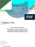 Adhe Fadilla_1806268843_Kebijakan Publik & Kebijakan Kesehatan.pptx
