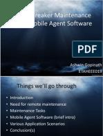 Circuit Breaker Maintenance Using Mobile Agent Software
