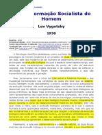 Texto 06 - A Transformação Socialista do Homem. VIGOTSKI, Lev.pdf