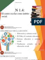 LECCIÓN 1.4 El centro escolar como ámbito social