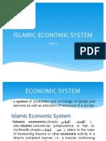TOPIC 2 ISLAMIC ECONOMIC SYSTEM sept16