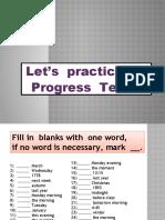 LET´S PRACTICE FOR PROGRESS TEST 2