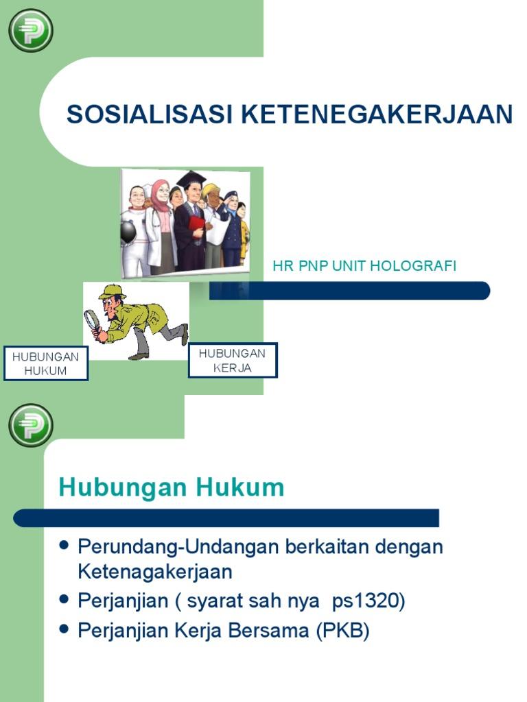 Sosialisasi Ketenegakerjaan Hr Pnp Unit Holografi Question Human Communication