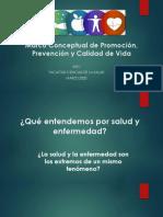 Fundamento conceptual de Promoción de la Salud, Prevención de la Enfermedad y Calidad de Vida