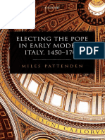 Miles Pattenden - Electing the Pope in early modern Italy, 1450-1700 (2017, Oxford University Press).pdf